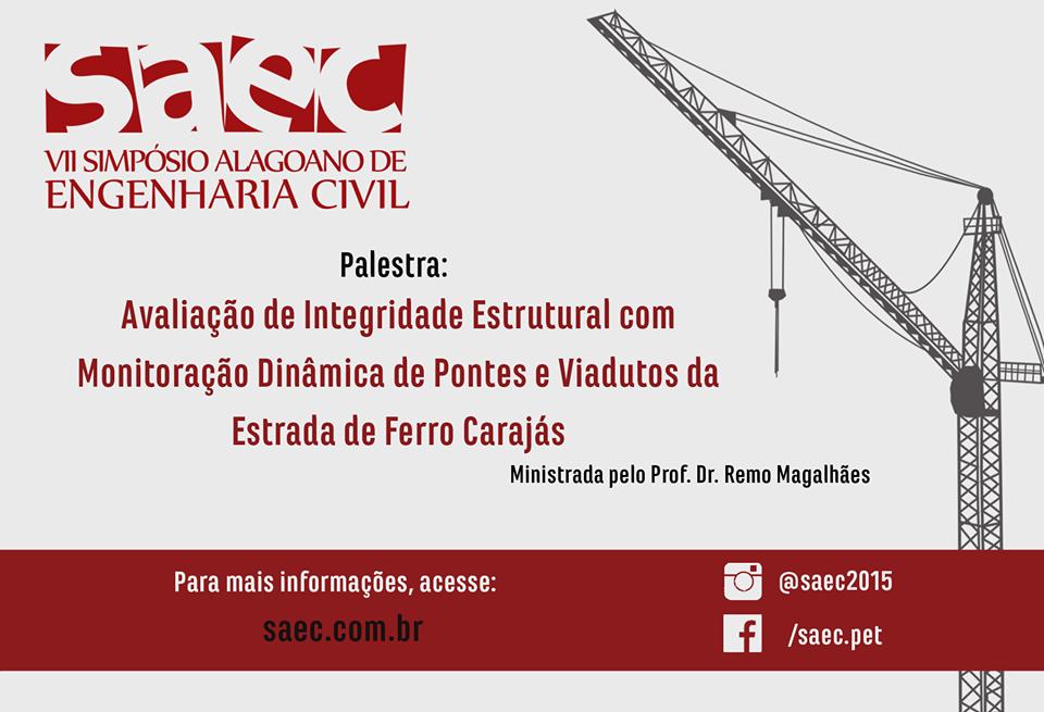 Avaliação de Integridade Estrutural com Monitoração Dinâmica de Pontes e Viadutos da Estrada de Ferro Carajás.